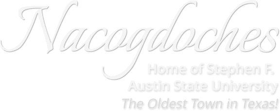 Nacogdoches Home of Stephen F Austen State University